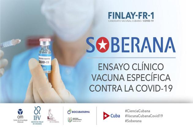 BioCubaFarma y otras instituciones de Cuba promocionan en un cartel el primer proyecto de vacuna propio de un país latinoamericano para prevenir el virus SARS-CoV-2, llamada Soberana, cuyos ensayos clínicos comenzarán el 11 de septiembre. Foto: Internet