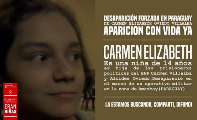 En Argentina se han realizado campañas para exigir que aparezca con vida la niña Carmen Elizabeth Oviedo, desaparecida durante una operación militar contra guerrillas en el vecino Paraguay. Imagen de la campaña #EranNiñas
